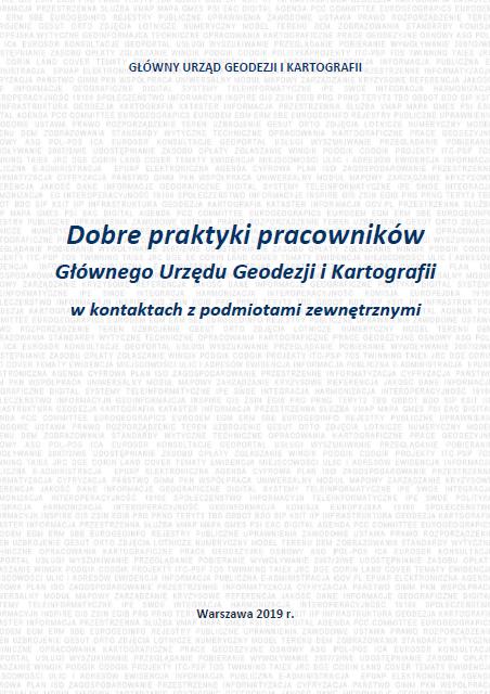 Biała okładka broszury Dobre praktyki pracowników GUGiK w kontaktach z podmiotami zewnętrznymi. Na białym tle szare ciągi wyrazów GUGiK. Nazwa urzedu, tytuł oraz rok wydania 2012 w kolorze granatowym