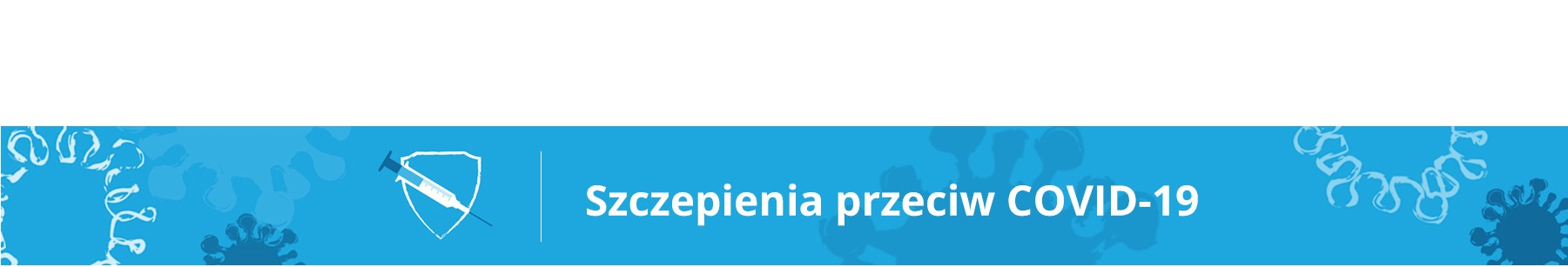 Baner promuj�cy akcj� szczepie� na sars-cov-2